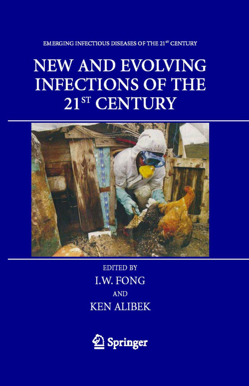 New and Evolving Infections of the 21st Century (Emerging Infectious Diseases of the 21st Century) free download