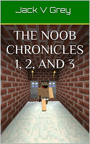 The Noob Chronicles 1, 2, and 3 free download