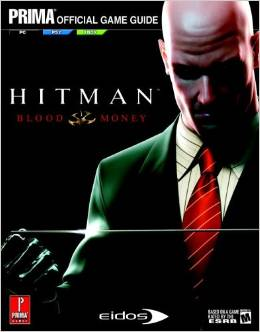Hitman: Blood Money (Prima Official Game Guide) free download