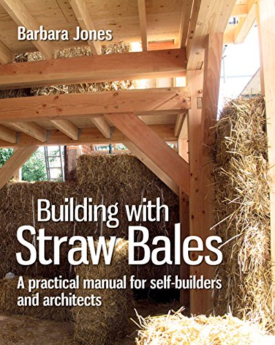Building with Straw Bales: A practical manual for self-builders and architects free download