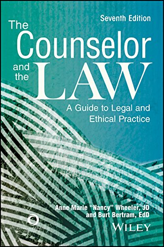 The Counselor and the Law: A Guide to Legal and Ethical Practice, Seventh edition free download