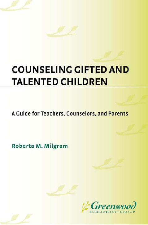 Counseling Gifted and Talented Children: A Guide for Teachers, Counselors, and Parents free download