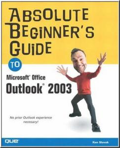 Absolute Beginner's Guide to Microsoft Office Outlook 2003 free download