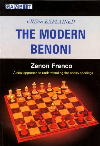 Chess Explained: The Modern Benoni by Manuel Perez Carballo free download