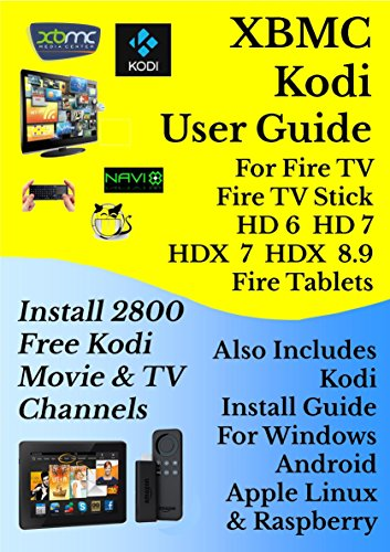 XBMC Kodi User Guide For Fire TV, Fire TV Stick, Fire HD & HDX Tablets
