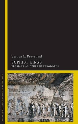 Sophist Kings: Persians as Other in Herodotus free download