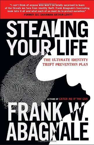 Stealing Your Life: The Ultimate Identity Theft Prevention Plan free download