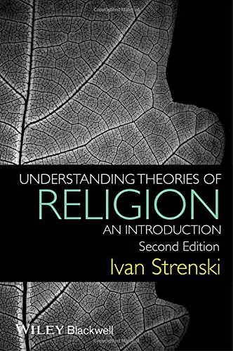 Understanding Theories of Religion: An Introduction, 2 edition free download