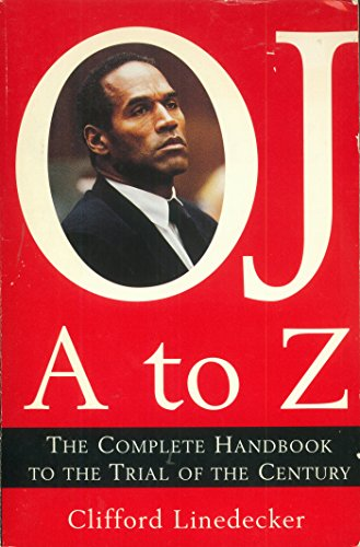 O.J. A to Z: The Complete Handbook to the Trial of the Century free download