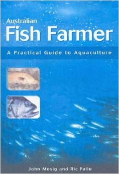 Australian Fish Farmer: A Practical Guide to Aquaculture download dree