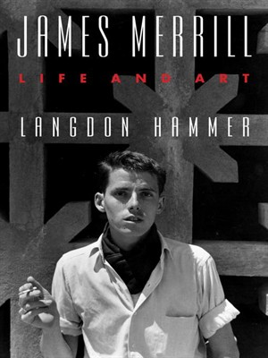 James Merrill: Life and Art free download