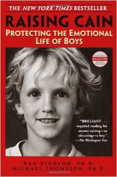 Raising Cain: Protecting the Emotional Life of Boys free download
