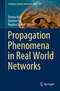 Propagation Phenomena in Real World Networks free download