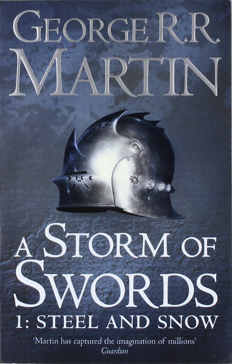 A Storm of Swords: Steel and Snow: Book 3 Part 1 of a Song of Ice and Fire free download