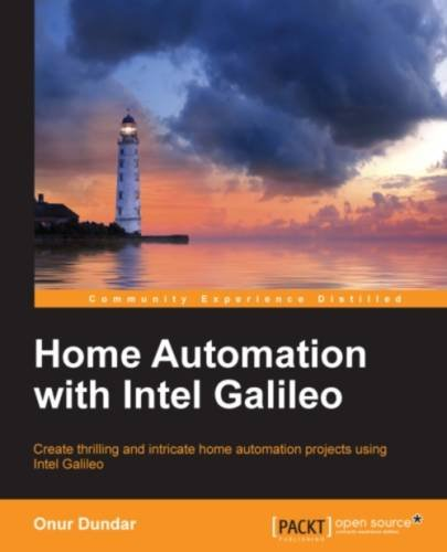 Home Automation with Intel Galileo free download