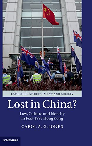 Lost in China?: Law, Culture and Identity in Post-1997 Hong Kong free download
