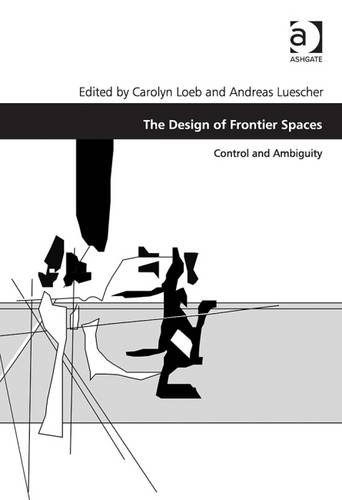 The Design of Frontier Spaces: Control and Ambiguity free download