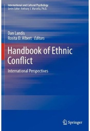 Handbook of Ethnic Conflict: International Perspectives free download