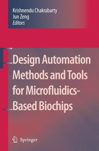 Design Automation Methods and Tools for Microfluidics-Based Biochips free download