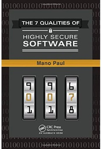 The 7 Qualities of Highly Secure Software free download