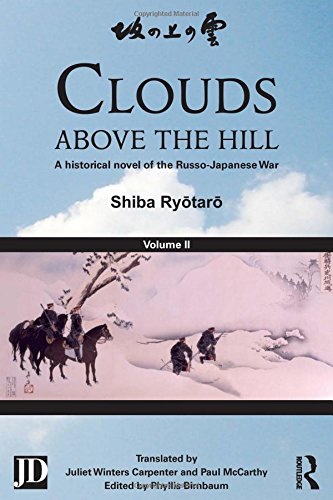 Clouds above the Hill: A Historical Novel of the Russo-Japanese War, Volume 2 free download