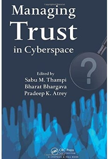 Managing Trust in Cyberspace free download