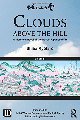 Clouds above the Hill: A Historical Novel of the Russo-Japanese War, Volume 1 free download