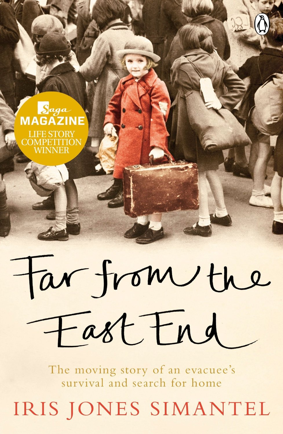 Far from the East End: The moving story of an evacuee's survival and search for home free download