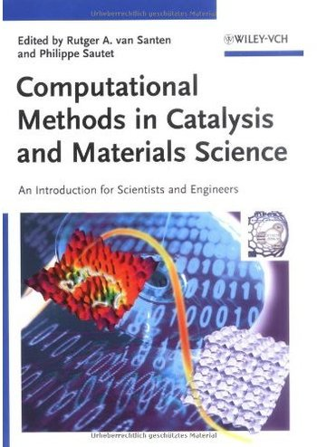 Computational Methods in Catalysis and Materials Science free download