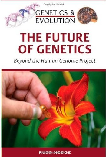 The Future of Genetics: Beyond the Human Genome Project free download