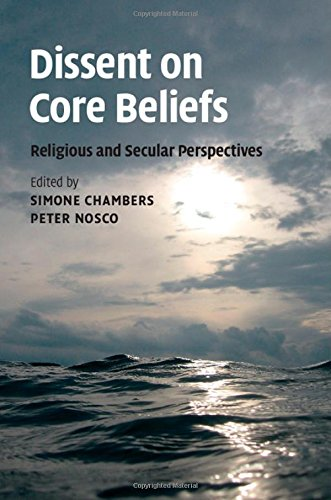 Dissent on Core Beliefs: Religious and Secular Perspectives free download