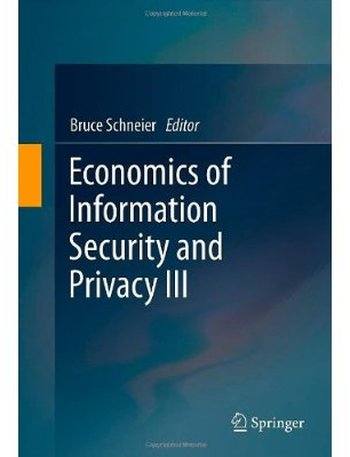 Economics of Information Security and Privacy III free download