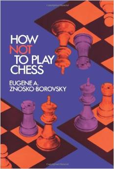 How Not to Play Chess (Dover Chess) free download