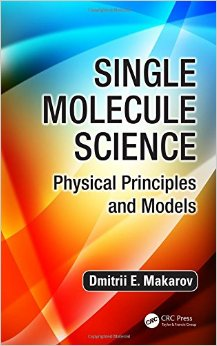 Single Molecule Science: Physical Principles and Models free download