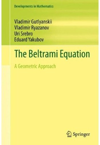 The Beltrami Equation: A Geometric Approach free download