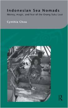 Indonesian Sea Nomads: Money, Magic and Fear of the Orang Suku Laut free download