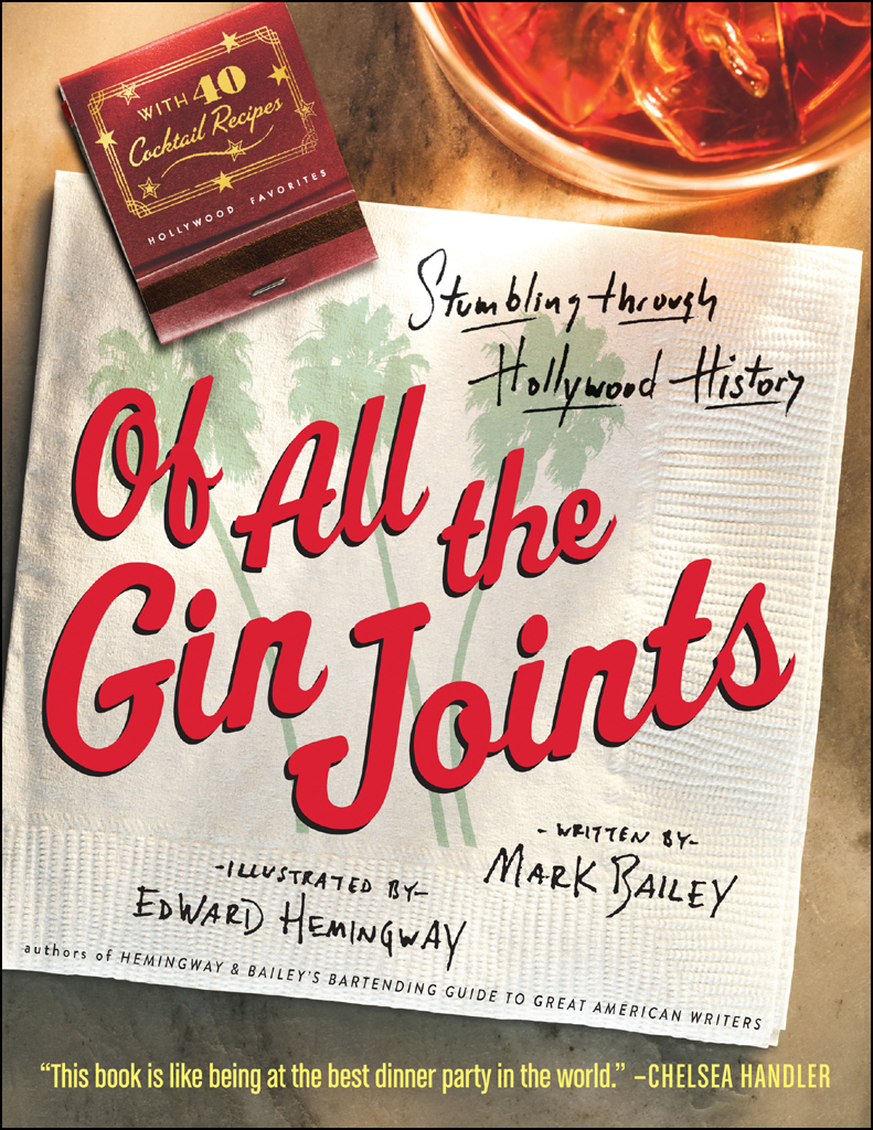Of All the Gin Joints: Stumbling through Hollywood History free download