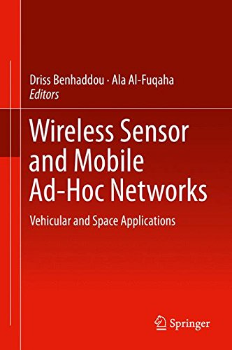 Wireless Sensor and Mobile Ad-Hoc Networks: Vehicular and Space Applications free download