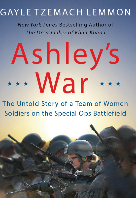 Ashley's War: The Untold Story of a Team of Women Soldiers on the Special Ops Battlefield free download