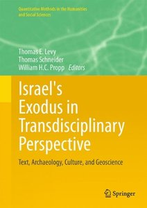 Israel's Exodus in Transdisciplinary Perspective: Text, Archaeology, Culture, and Geoscience free download