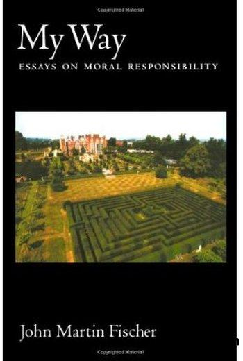 My Way: Essays on Moral Responsibility download dree