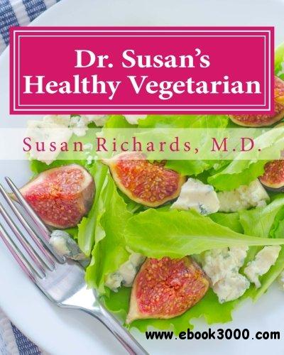 Dr. Susan's Healthy Vegetarian free download