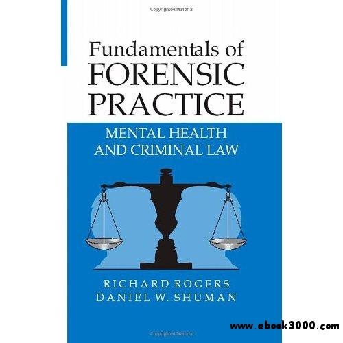 Health Medical Law: Fundamentals Of Forensic Practice: Mental Health And