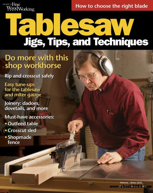 The Best of Fine Woodworking - Tablesaw Winter 2015 - Free ...