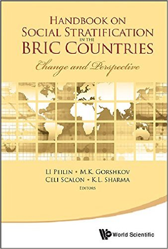 Handbook on Social Stratification in the BRIC Countries: Change and Perspective