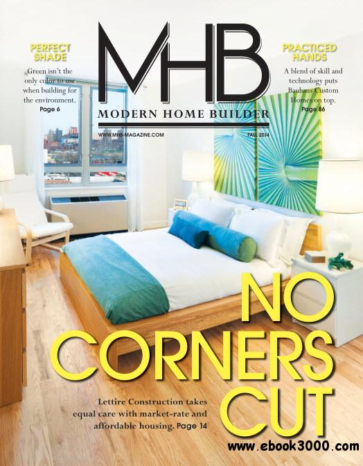 Modern home builder fall 2014 free ebooks download for Modern home builder magazine