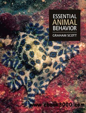 Essential Animal Behavior by Graham Scott
