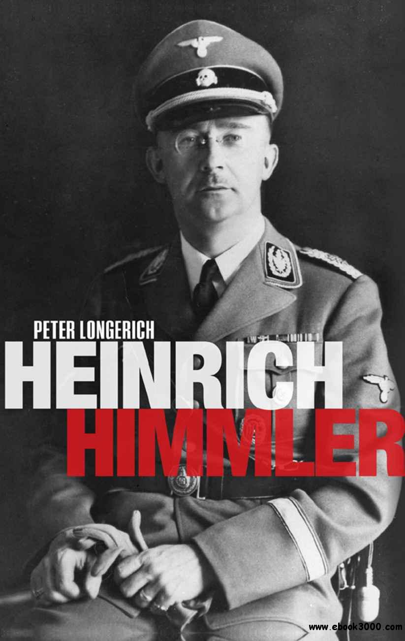 a biography of heinrich himmler a reich ss leader and chief of the german police Heinrich himmler was the reich leader (reichführer) of the dreaded ss of the nazi party from 1929 until 1945 heinrich presided over an immense ideological and bureaucratic empire that defined him for many (on the inside and outside the third reich) as the second most powerful man in german during .