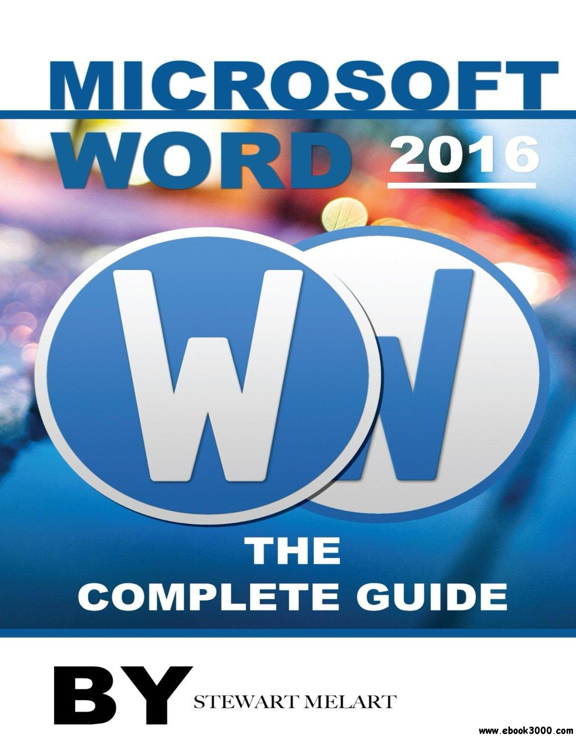 Microsoft Word 2016 The Complete Guide Free Ebooks Download