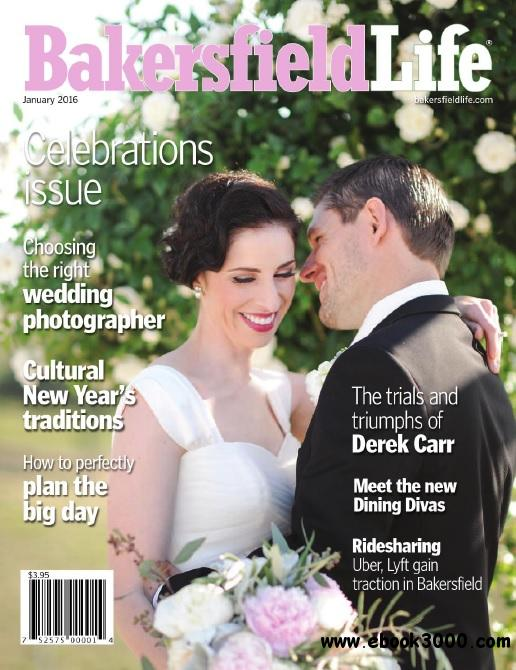 Bakersfield life january 2016 free ebooks download for Bakersfield home magazine